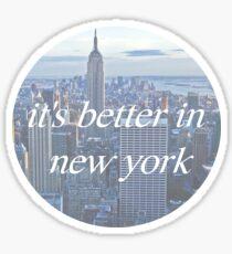 Pegatina Es mejor en Nueva York