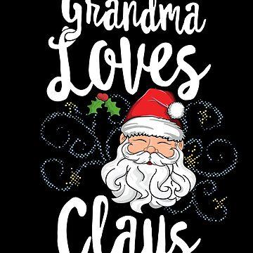 Mama Loves Claus Matching Family Christmas T-Shirt Santa by 14thFloor