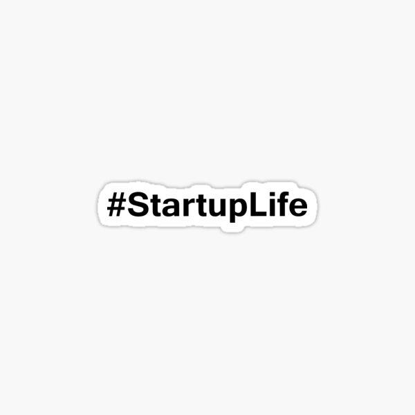 #StartupLife Sticker