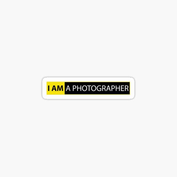 JE SUIS UN PHOTOGRAPHE Sticker