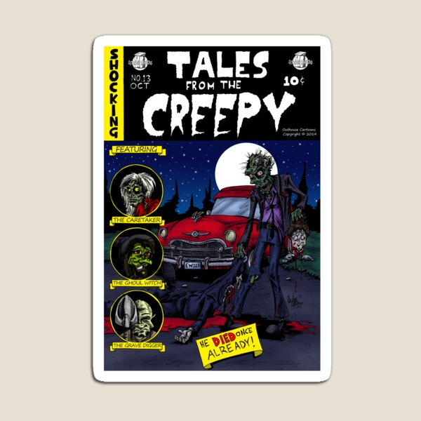Tales From The Creepy Magnet