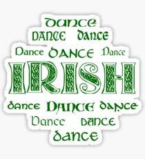 Irish Dance Forever! Glossy Sticker