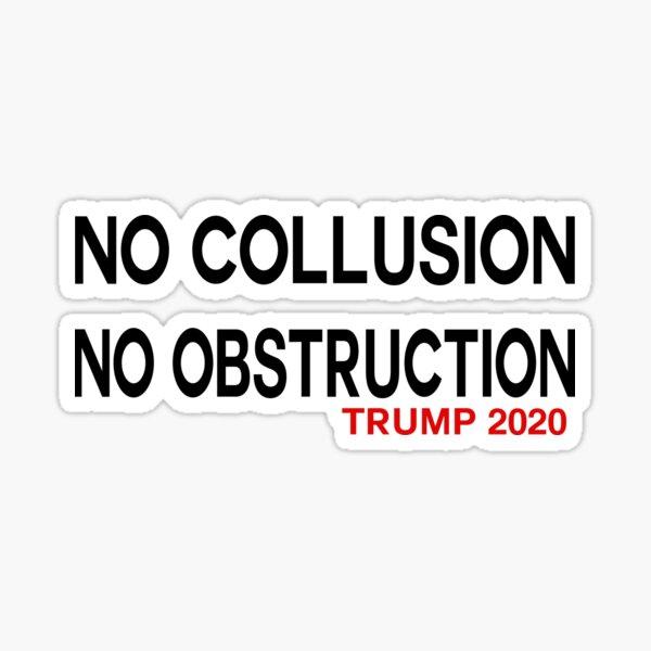 NO COLLUSION NO OBSTRUCTION TRUMP 2020 Sticker