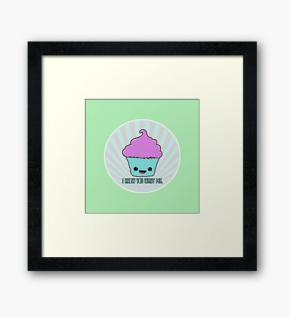 I Know You Want Me. Framed Print