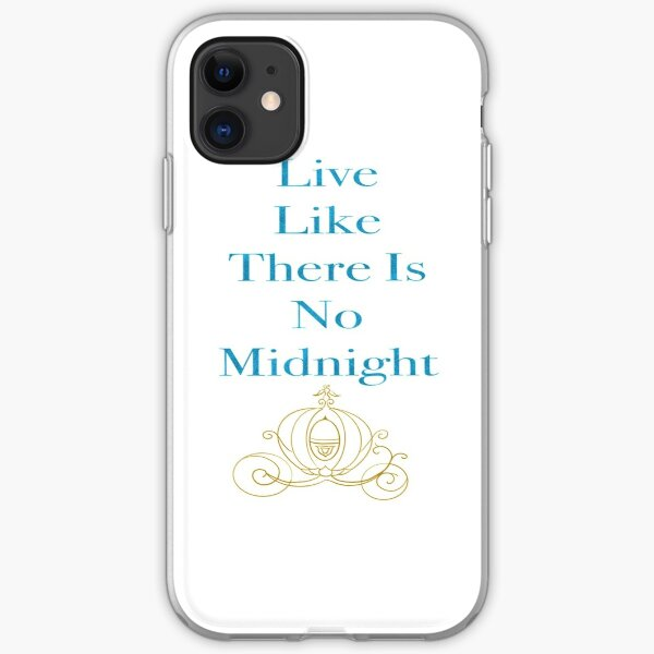 Live Like There Is No Midnight iPhone Soft Case