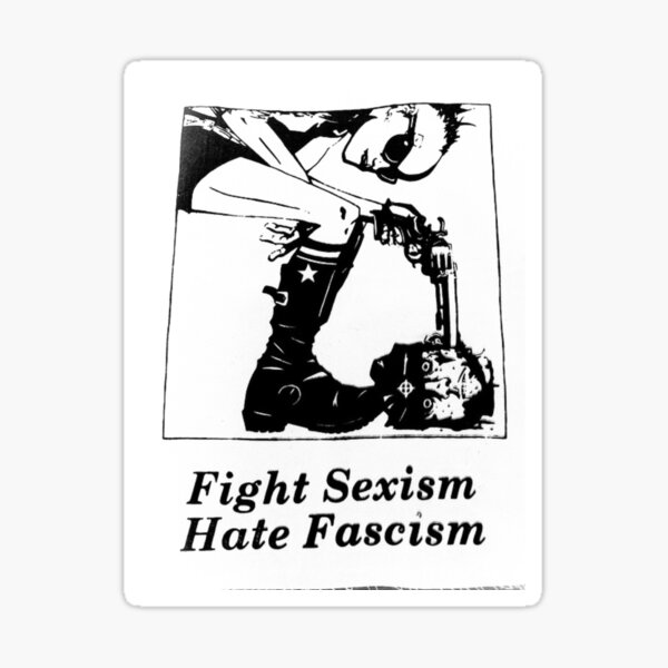 Fight Sexism, Hate Fascism Sticker