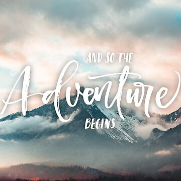 And so the adventure begins elegant cursive letter red sky Mountains with clouds and fog quote HD High Quality Online Store by iresist