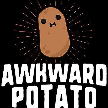 Awkward Potato Funny Potato T-Shirt Thanksgiving Yam Food by 14thFloor
