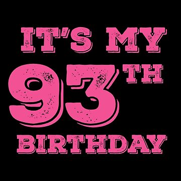 It Is My 93th Birthday by with-care