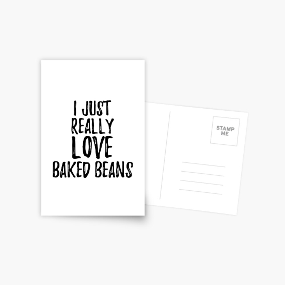 Baked Beans Lover Gift Food Addict I Just Really Love Baked Beans Postal