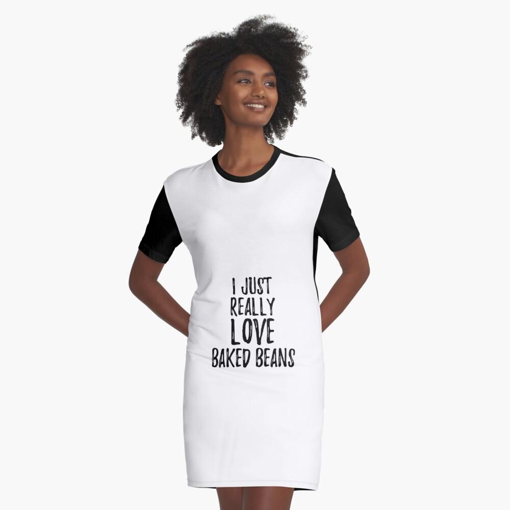 Baked Beans Lover Gift Food Addict I Just Really Love Baked Beans Vestido camiseta
