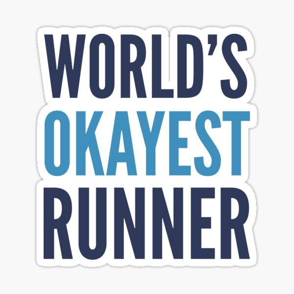 World's Okayest Runner Sticker