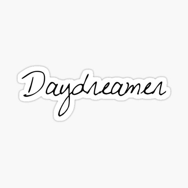 daydreamer Sticker