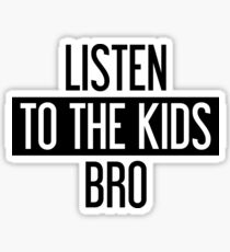 Pegatina Escucha a los niños Bro