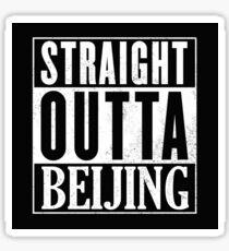 Straight Outta Beijing Sticker