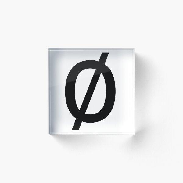 """Empty Set - Unicode Character """"∅"""" (U+2205) Acrylic Block"""