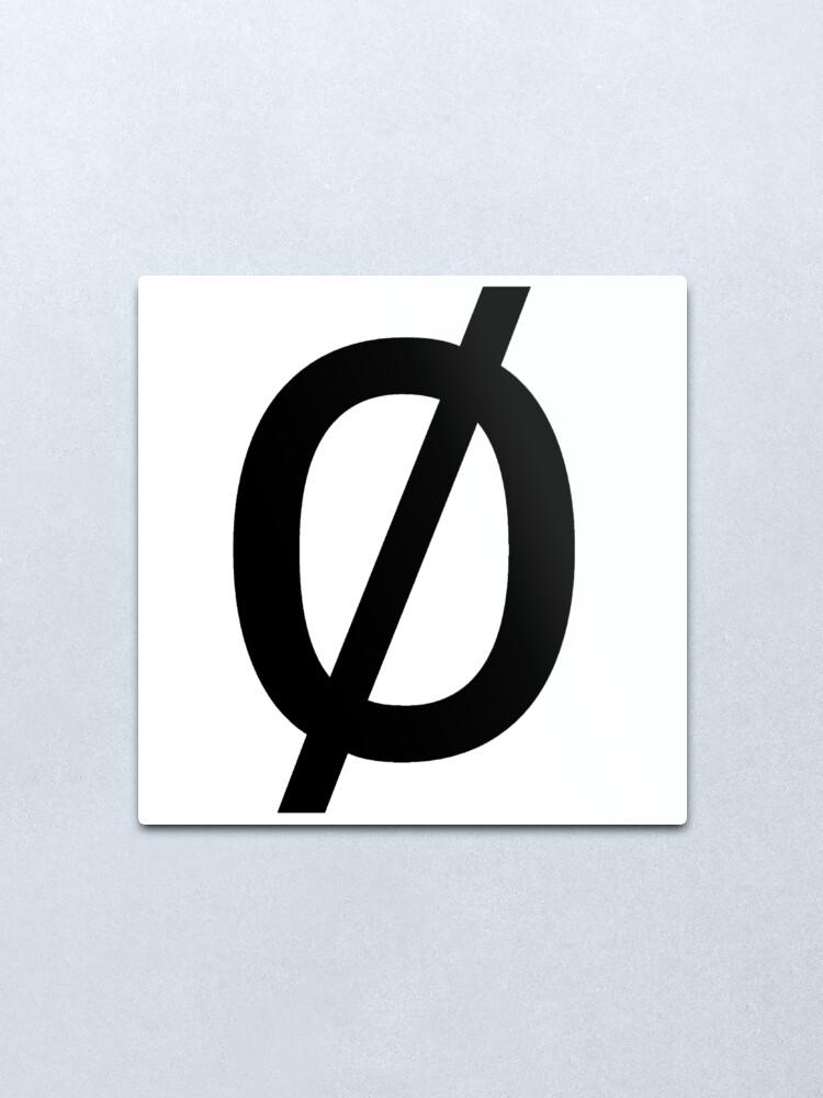 "Alternate view of Empty Set - Unicode Character ""∅"" (U+2205) Metal Print"