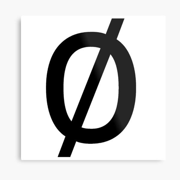 """Empty Set - Unicode Character """"∅"""" (U+2205) Metal Print"""