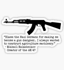 Pegatina Una cita de Mikhail Kalashnikov