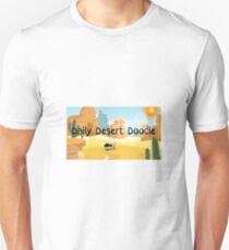 Daily Desert Doodle - The Blog and the Podcast Unisex T-Shirt