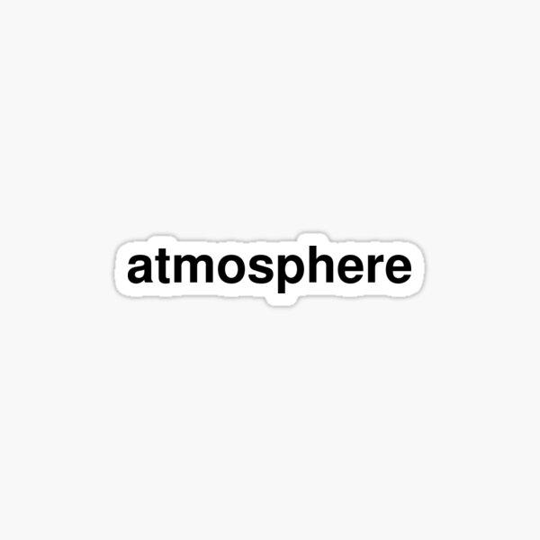 atmosphere Sticker