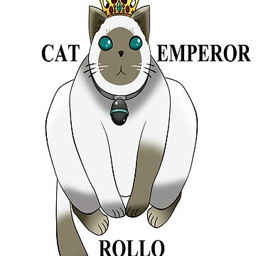 Rollo, the Cat Emperor by cansihasyaoi