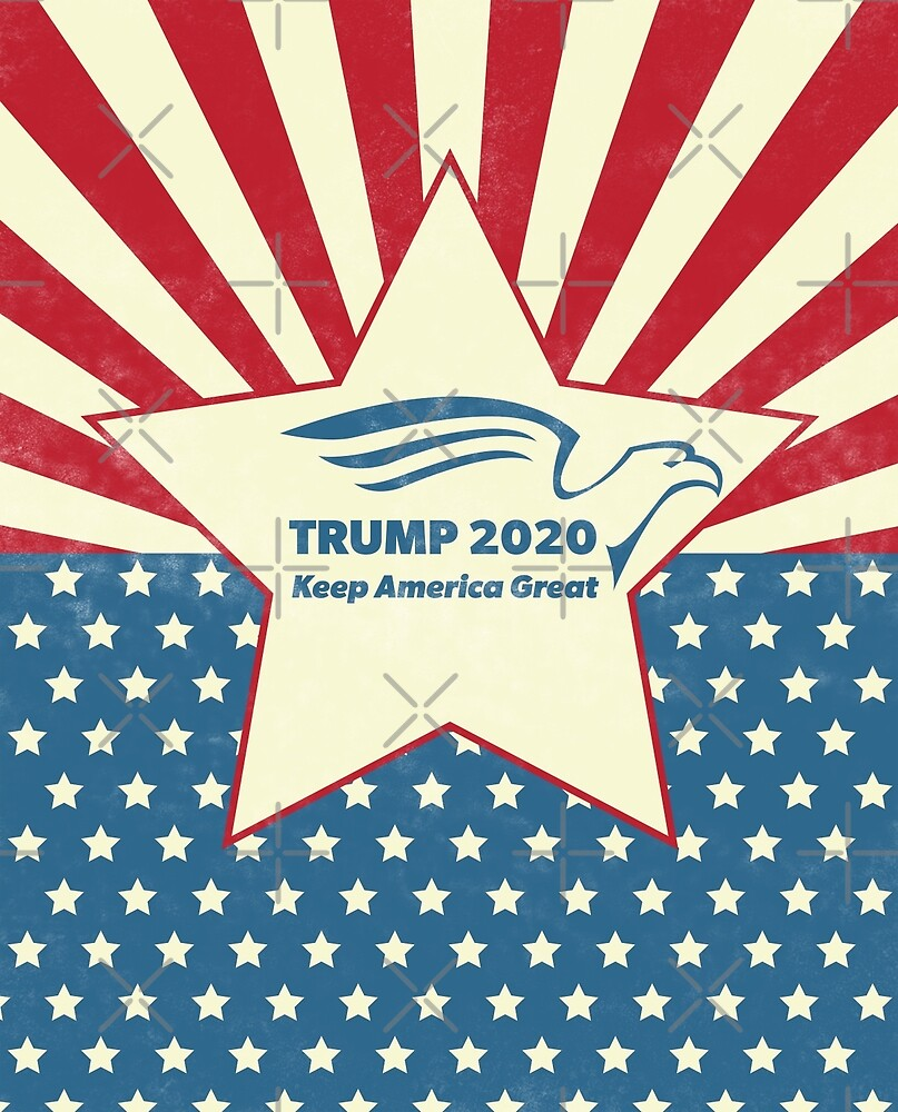 Trump 2020 Keep America Great - Star Spangled Banner by CentipedeNation