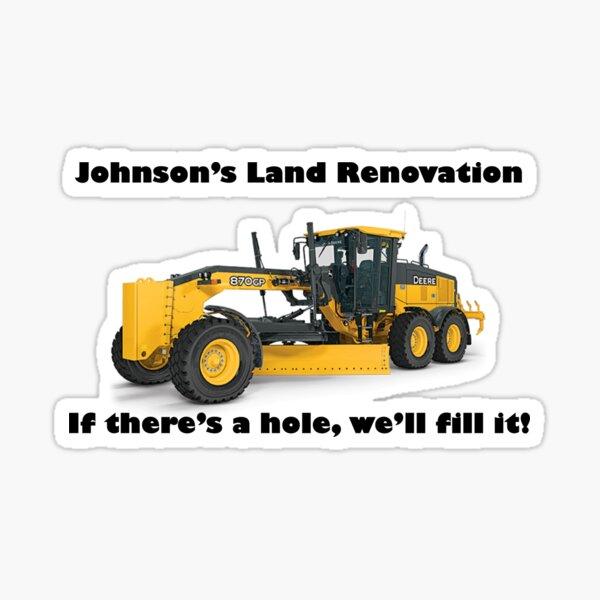 Johnson's Land Renovation Sticker