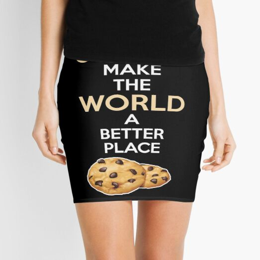 Funny Baking Gift Cookies Make The World A Better Place Design Gifts For A Baker Mini Skirt