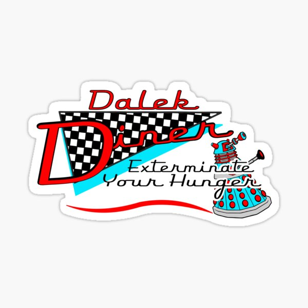 Dalek Diner 1 Sticker