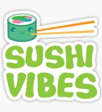 SUSHI VIBES Sticker