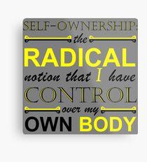 Self-Ownership Quip Metal Print