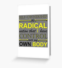 Self-Ownership Quip Greeting Card