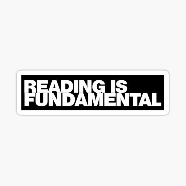 Reading is FUNDAMENTAL Sticker