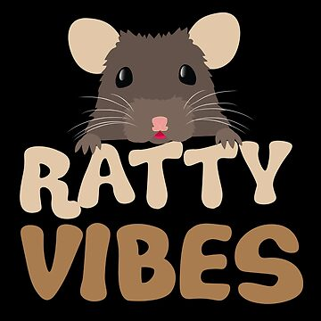 RATTY VIBES by jazzydevil