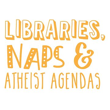 Libraries and naps and ATHEIST agendas by jazzydevil