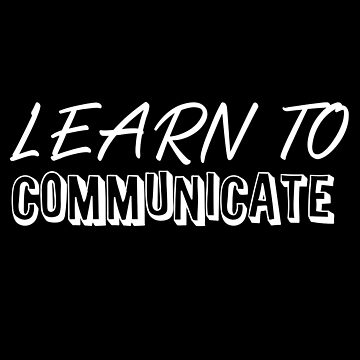Learn to communicate by jazzydevil