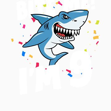 Boys 9 Years Old Happy Birthday Gifts Fun Party Shark Gift Idea by orangepieces
