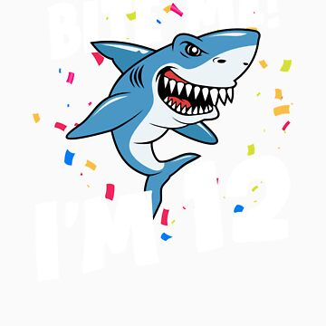 Boys 12 Years Old Happy Birthday Gifts Fun Party Shark Gift Idea by orangepieces