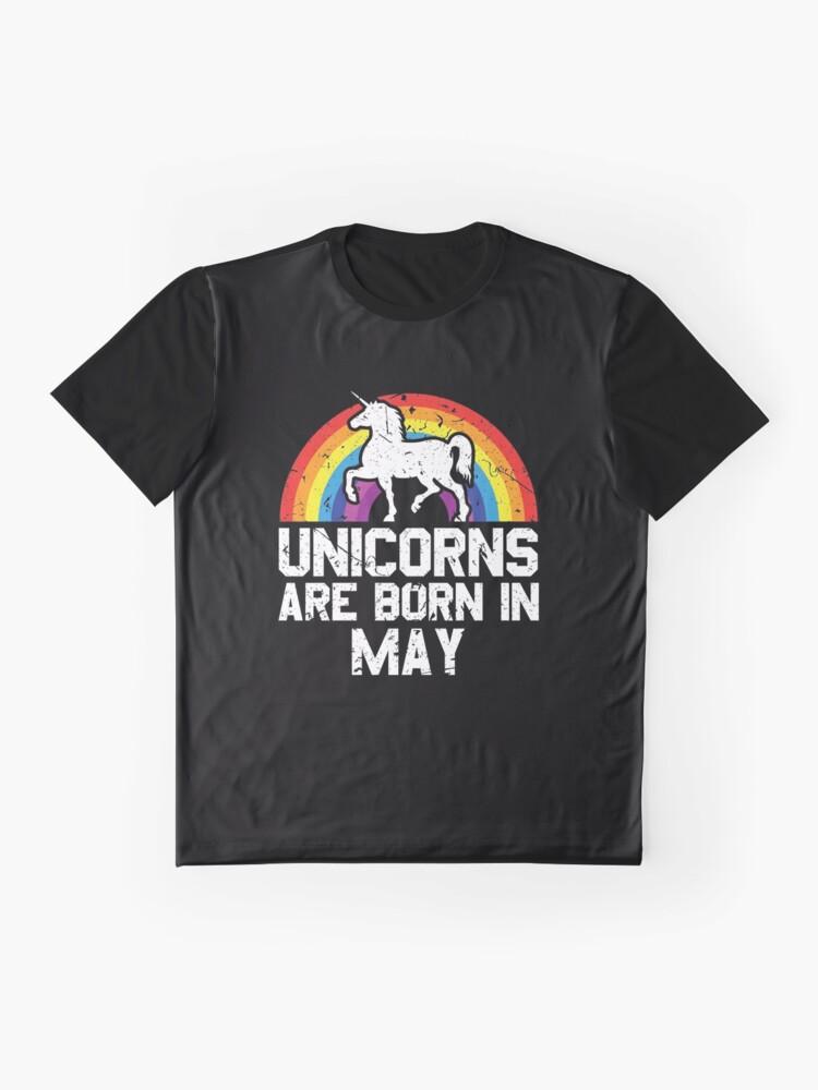 Alternative Ansicht von Unicorns Are Born In May Shirt Birthday Month Gift Tee Grafik T-Shirt