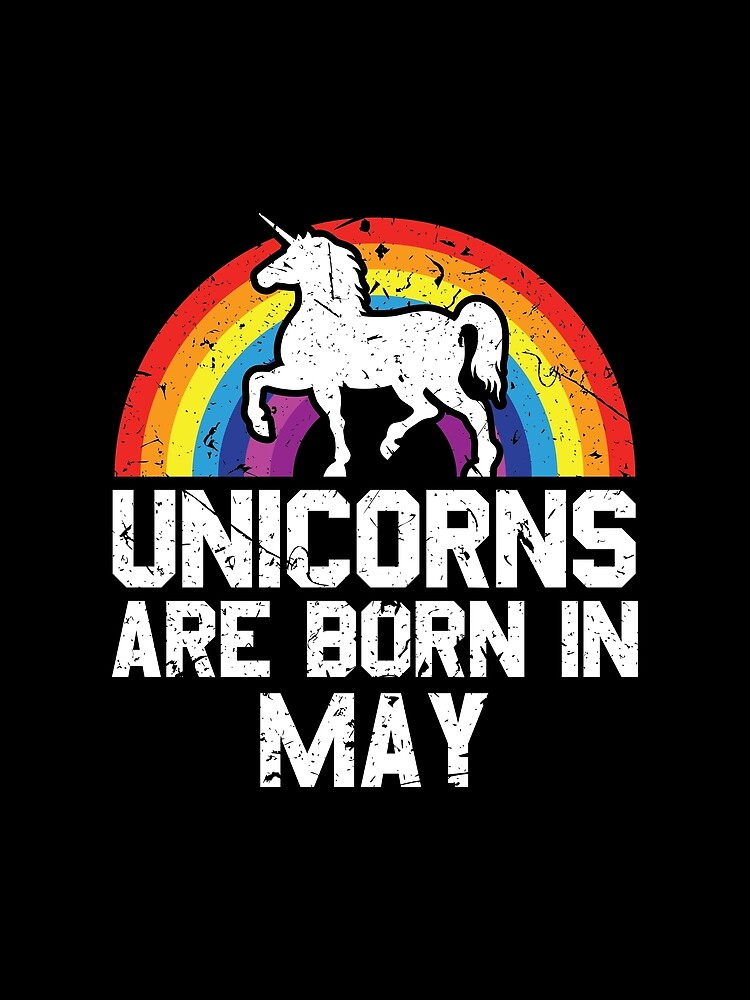 Unicorns Are Born In May Shirt Birthday Month Gift Tee von haselshirt