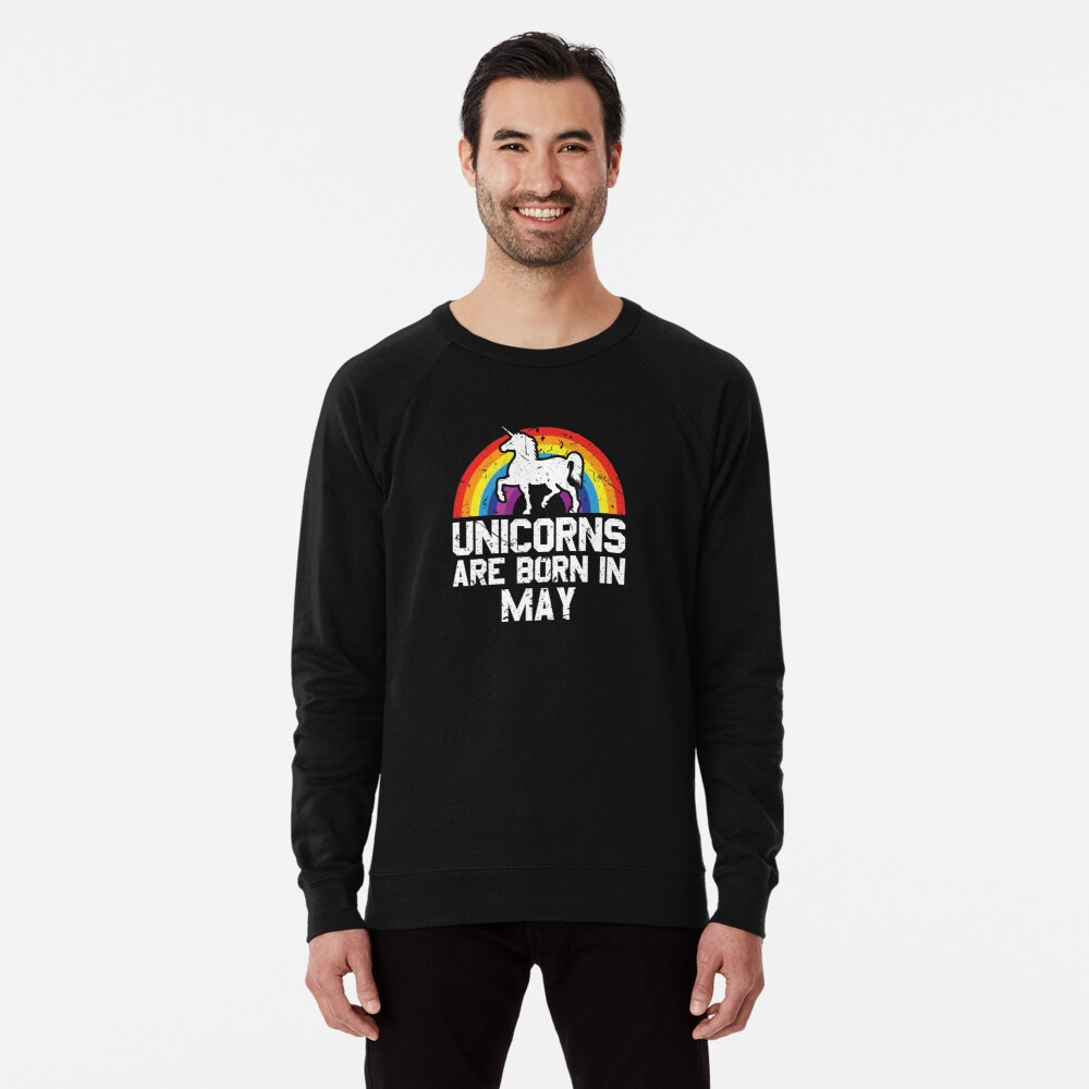 Unicorns Are Born In May Shirt Birthday Month Gift Tee Leichter Pullover