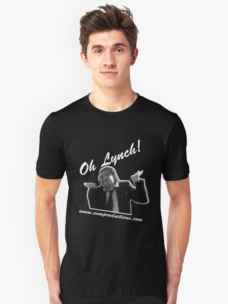 Oh Lynch! Unisex T-Shirt Front