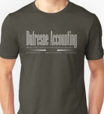 Dufresne Accounting Unisex T-Shirt
