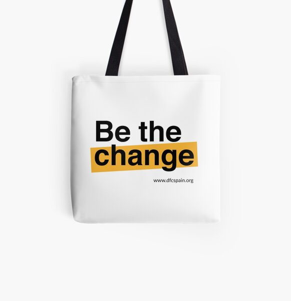 Be the change Bolsa estampada de tela