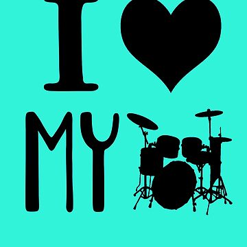 I Love My Drums- Marching Band T Shirt by greatshirts