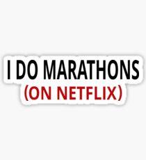 Pegatina I Do Marathons (En Netflix)