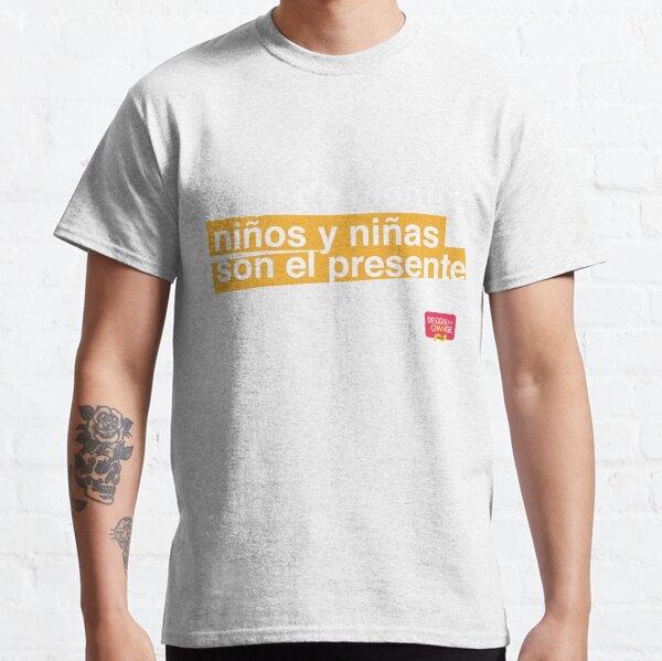 Deja de mentir: niños y niñas son el presente Camiseta clásica