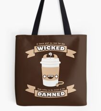 Drink of the Damned Tote Bag