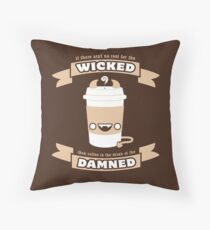 Drink of the Damned Throw Pillow